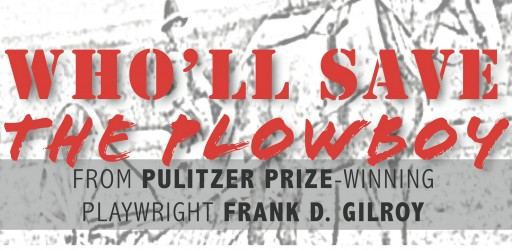 Multi-Award Winning Play, Who'll Save the Plowboy, Returns to Off-Broadway