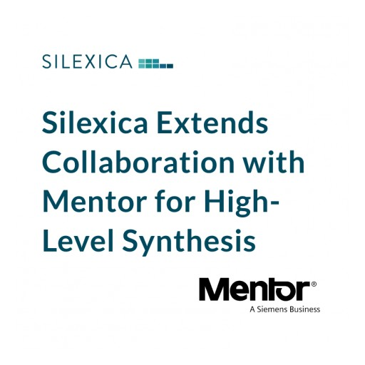 Silexica Extends Collaboration With Mentor for High-Level Synthesis