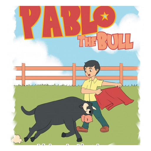 """Yolanda Hawley's New Book """"Pablo the Bull"""" is a Beautiful Story for Children About the Treasure of Friendship."""