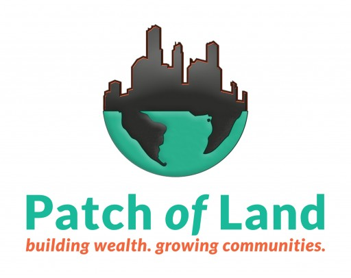 Patch of Land Announces All Existing and Future Loans Secured by Underlying Collateral as Part of New Loan Structure Offering