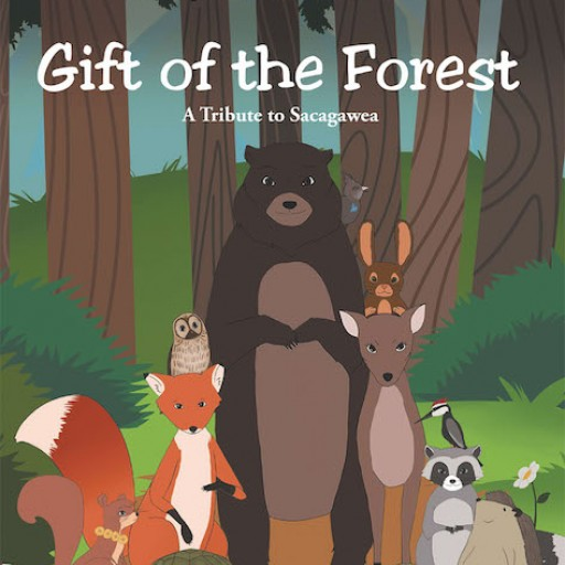 Jacqueline LaVon McBride's New Book 'Gift of the Forest' is a Magniloquent Fable of Animals and Their Representing Virtues That Inspire Children With Values.