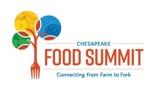 Chesapeake Food Summit Draws Industry, Investors, and Community Leaders to Meet Demand for Good Food