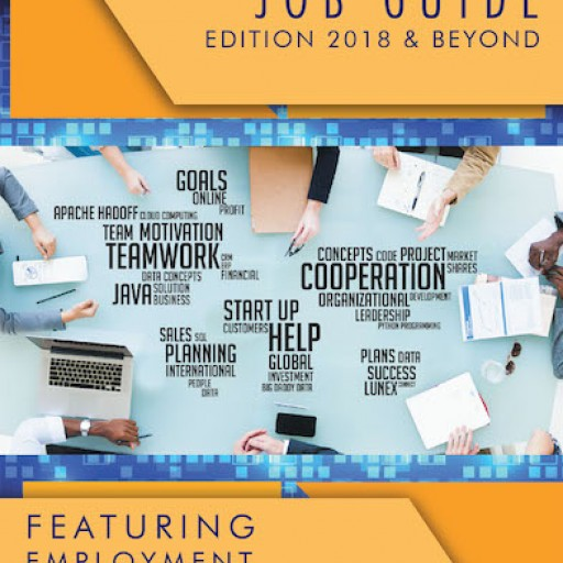 """John J. Doherty's New Book """"The Ultimate Job Guide: 2018 & Beyond"""" is an Inspiring Practical Approach to Career Building."""