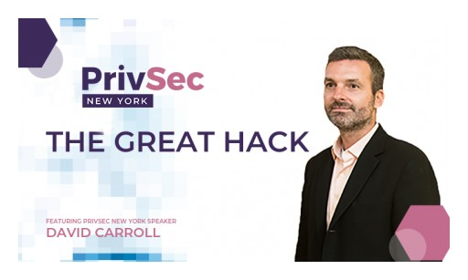 'The Great Hack' Lead, David Carroll, to Speak at PrivSec New York
