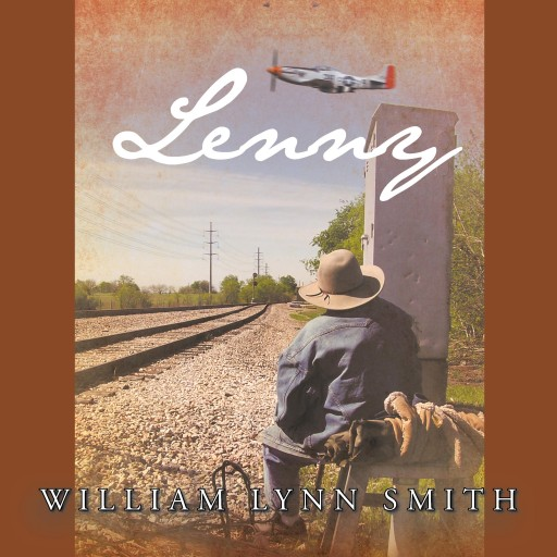 William Lynn Smith's Newly Released Audiobook 'Lenny' is Captivating Storytelling of the Meeting of 2 Different Cultures, Social Classes, and Generations in 1 Improbable Friendship