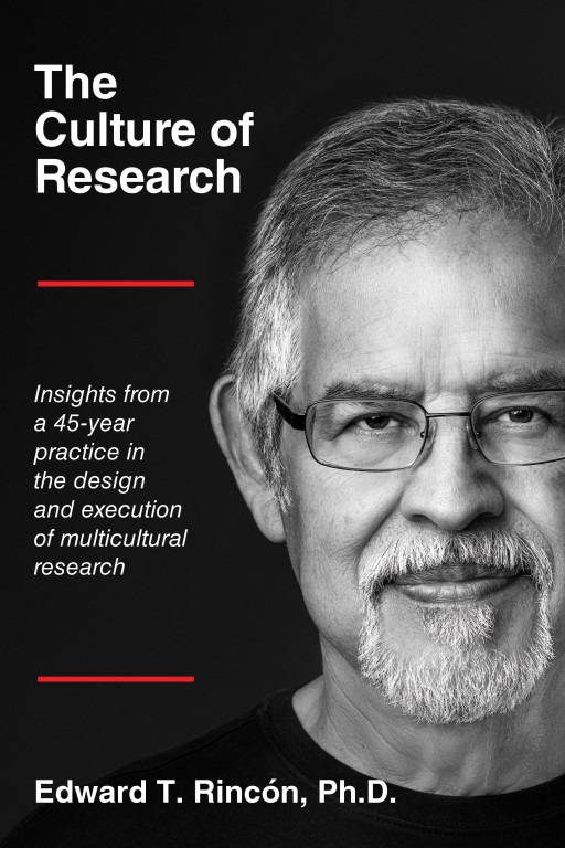 Dallas Researcher Edward T. Rincón Pens New Book Highlighting Need to Include More Multicultural Audiences in Research, Outreach