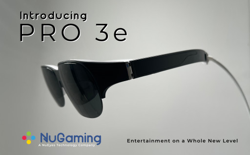 NuEyes Targets Gaming and Entertainment With Pro 3e