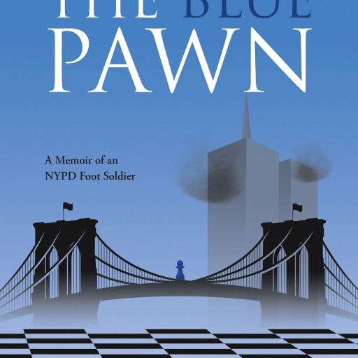 """Author D.D. Simpson's New Book """"The Blue Pawn"""" is an Autobiographical Behind-the-Scenes Look Into Life as a New York City Police Officer."""