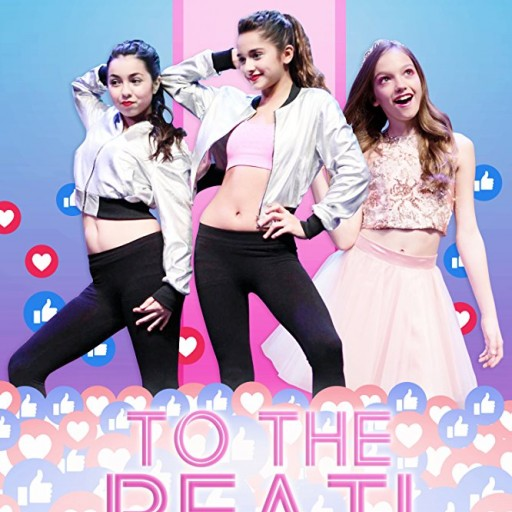 Vision Films is Proud to Announce the World Premiere of the New Teen Dance Hit, TO THE BEAT!
