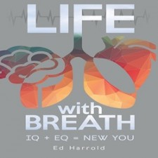 Life With Breath IQ + EQ = NEW YOU