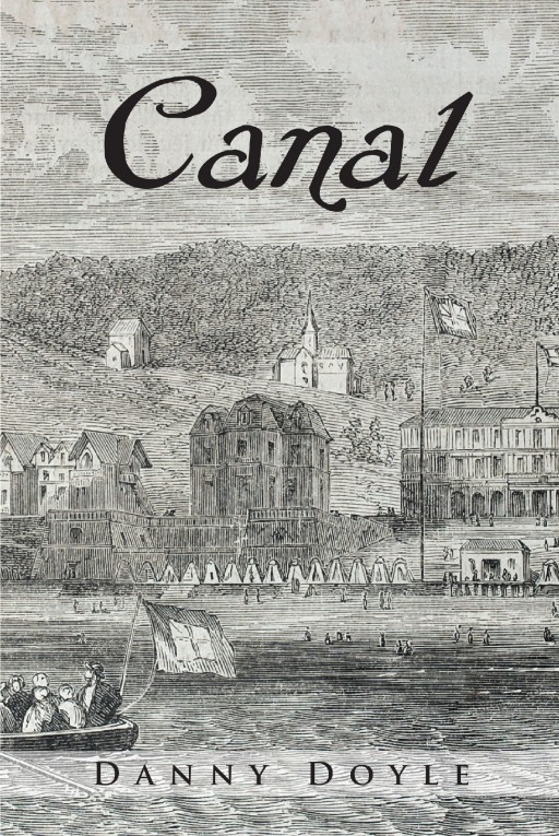 'Canal,' Newest Release From Danny Doyle, Tells the Story of the United States Transit System Through the Eyes of Two Immigrant Families