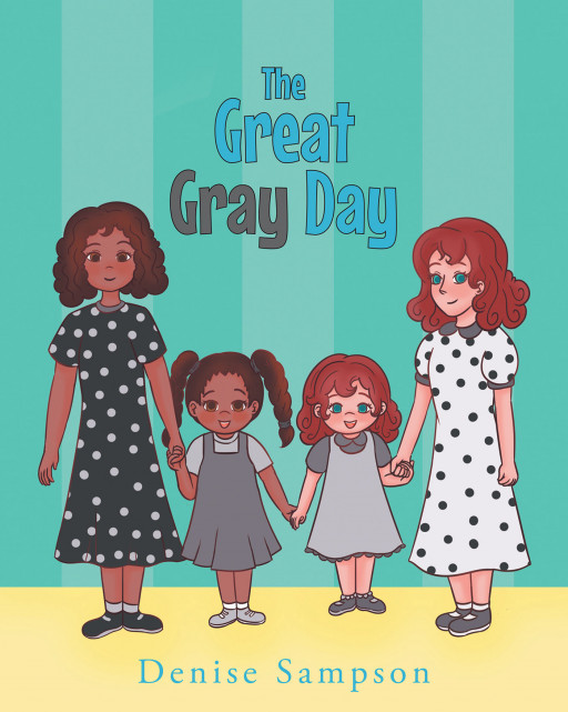 Denise Sampson's New Book 'The Great Gray Day' is a Sweet Story of Friendship Between 2 People Who Seem Different From the Outside but Are So Similar on the Inside