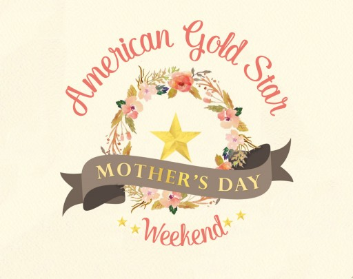 Gold Star Mothers Find Inspiration and Healing on Mother's Day Weekend Apr 29-May 1
