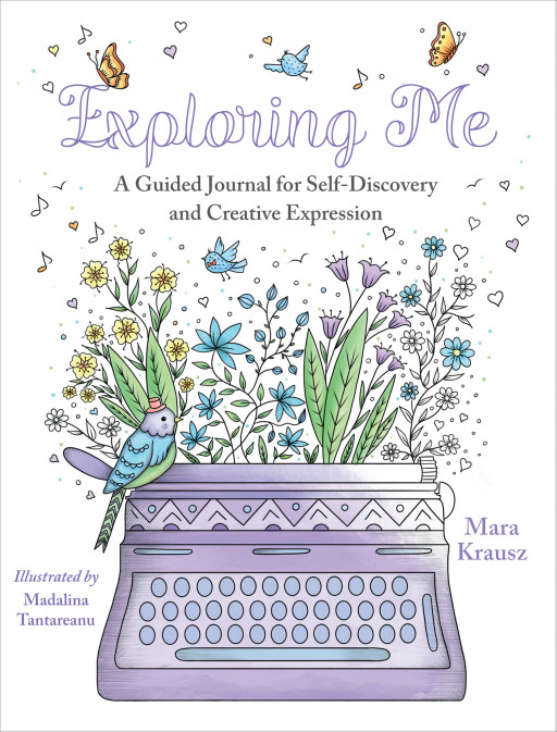 New Book, 'Exploring Me: A Guided Journal for Self-Discovery and Creative Expression,' Melds Journaling and Coloring to Inspire Self-Care