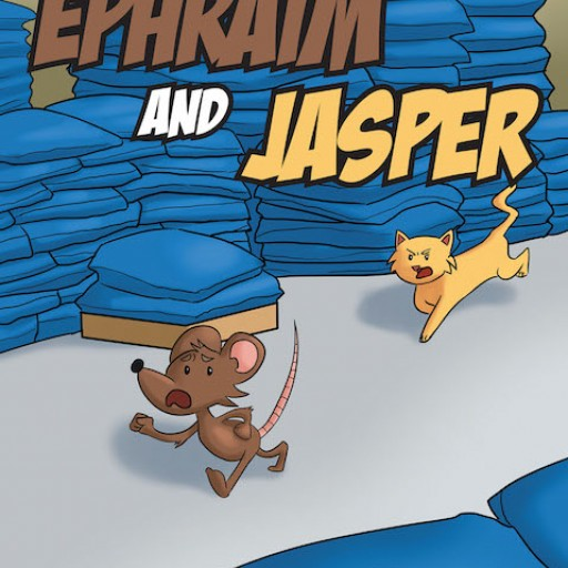 Debbie York's New Book 'Ephraim and Jasper' is a Charming Children's Tale About a Cat and Mouse Who Dream Up the Perfect Plan