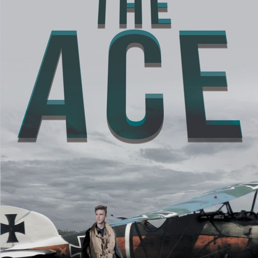 Author Douglas Alderman's New Book 'The Ace' is a Story of a Young German Boy Finding His Direction in Life Amidst Dangerous Times