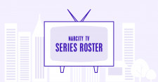 Narcity TV Series Roster