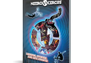 Nitro Circus - Legends, Stories, and Epic Stunts