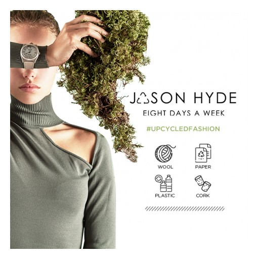 Jason Hyde, Eco-Watch Company, Announces Its 'UPCYCLED FASHION' Holiday 2019 Campaign to Promote Sustainability and Upcycling