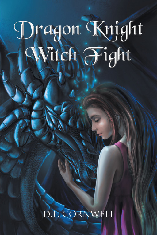 Author D.L. Cornwell's new book, 'Dragon Knight-Witch Fight', is the story of a witch, a dragon prince, and an ancient prophecy.