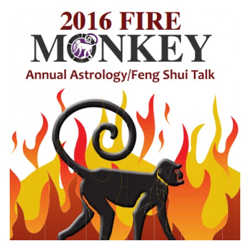 Register Now!  2016 Annual Astrology/Feng Shui Talk  Year of the Fire Monkey on January 15, 2016