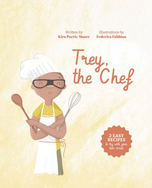 Author Kira Parris-Moore's New Book 'Trey, the Chef' is the Heartwarming Story of Her Son Trey, Who Lives With Autism and Has a Passion for Cooking