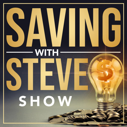 New 'Saving With Steve' Radio-Podcast & TV Show Gifts Listeners New Financial Hope and Money Solutions