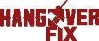 HANGOVER FIX
