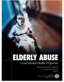 """Citizens Commission on Human Rights has published a booklet titled """"Elderly Abuse: Cruel Mental Health Programs."""""""