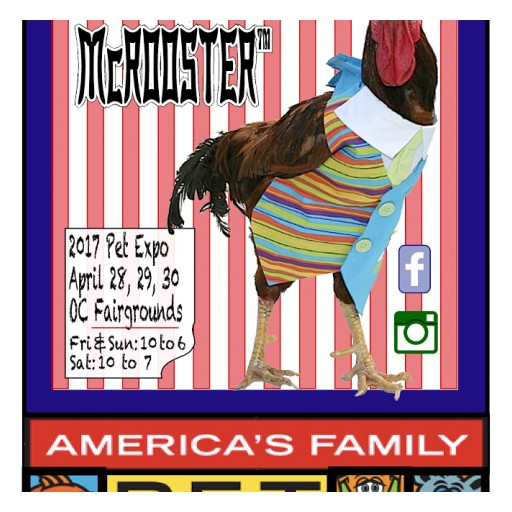 Chico McRooster to Join America's Family 2017 Pet Expo on April 28, 29 and 30, 2017