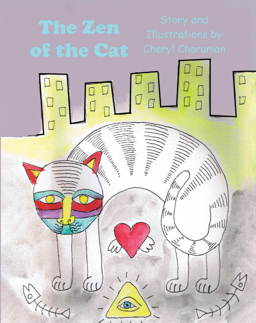 Cheryl Charanian's New Book 'The Zen of the Cat' is a Beautiful Tale About a Cat Pondering About the Vitality of Zen