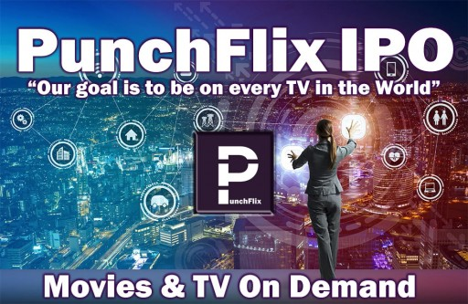 Punchflix Seeks to Raise $20 Million in IPO