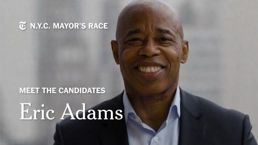 Borough President of Brooklyn Eric Adams Runs for New York  City Mayor