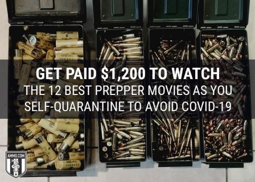 Ammo.com Announces Contest for $1,200 to Watch Prepper Movies During Quarantine