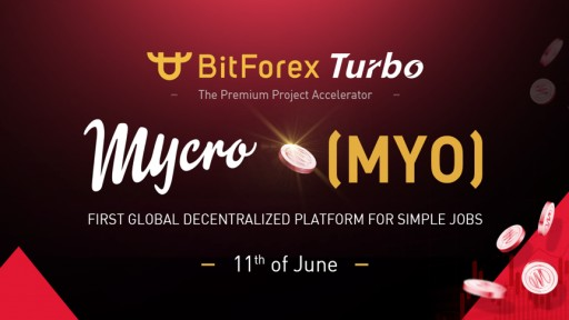 BitForex Introduces 2nd Turbo Project — Mycro (MYO)