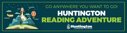 Students Can Travel 'Anywhere' They Want to Go With Huntington Learning Center's 2021 Summer Reading Adventure