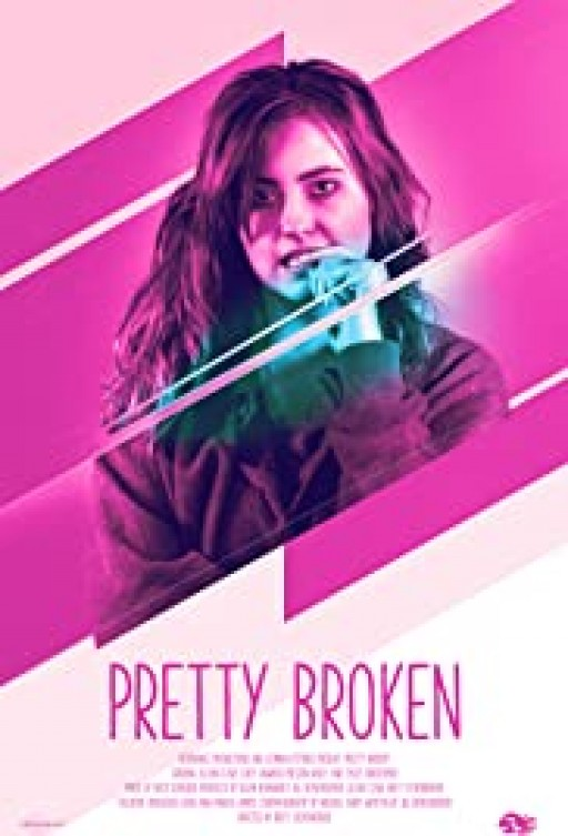 'Pretty Broken' Now Streaming in the UK