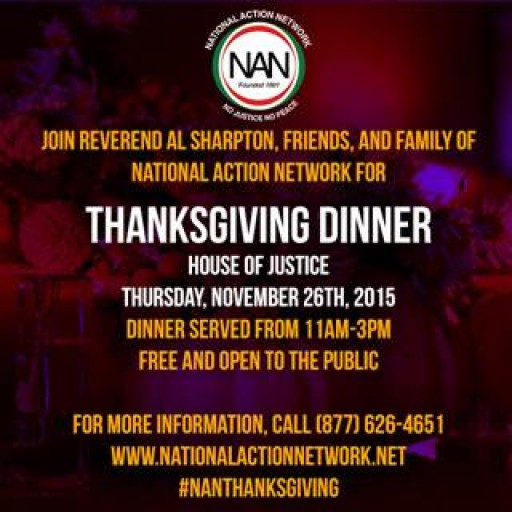 "Rev. Al Sharpton & National Action Network (NAN) Announces ""Feed The Hungry"" On Thanksgiving Day With Special Guests"