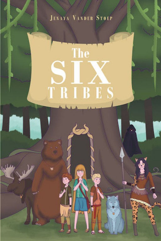 "Jenaya Vander Stoep's New Book ""The Six Tribes"" is a Compelling Children's Fantasy Tale About a Young Man Discovering True Courage"