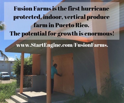 Fusion Farms in Puerto Rico an Investment Opportunity With Brains, Heart and Guts