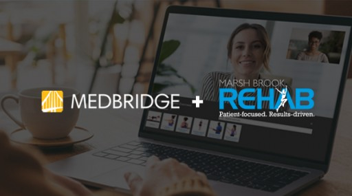Marsh Brook Rehab Expands Patient Care and Access With MedBridge's Integrated Digital Patient Engagement Solution
