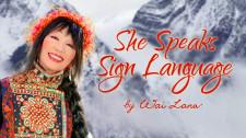 She Speaks Sign Language
