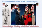 Blacks owe Tom Mboya's legacy for the 1st Black President in America