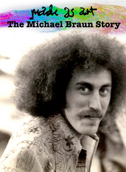 'Made as Art: The Michael Braun Story', a Documentary That is Tailor-Made to Rock