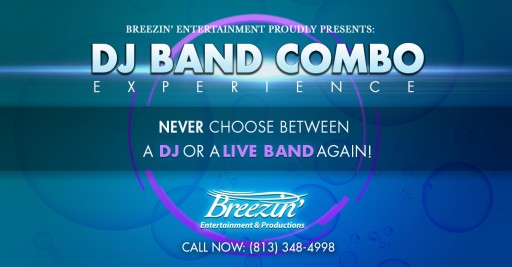 Breezin' Entertainment & Productions Announces the Launch of DJ Band Combo Experience for 2019