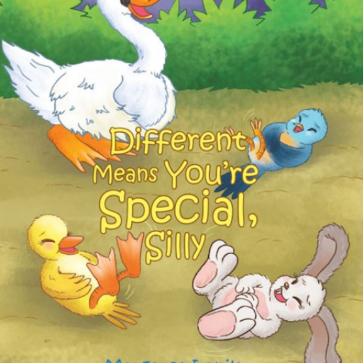 Margaret Lanik's New Book 'Different Means You're Special, Silly' is an Amusing Tale About a Unique Young Bird's Adventures With His Equally One-of-a-Kind Friends.
