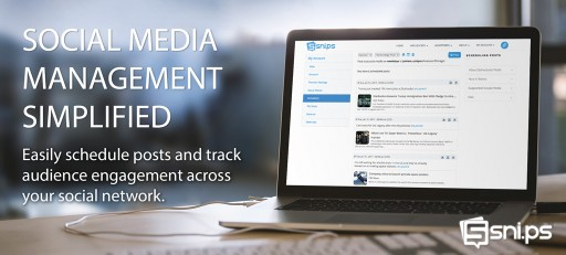 Snips Media Launches Scheduled Posts for Influencers and Content Creators