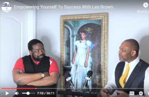Les Brown Tells Minority Business Access Podcast 'I Was Told by a Psychiatrist That I Was Suffering From Delusions of Grandeur'