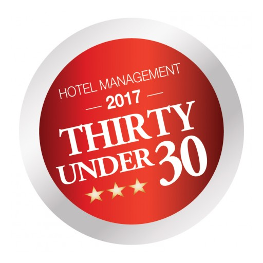 "HOTEL MANAGEMENT Magazine Reveals ""Thirty Under 30"" - 30 Influential Rising Stars in Hospitality, All Under 30 Years of Age"