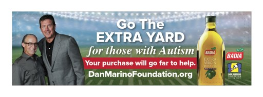 The Dan Marino Foundation and Badia Spices Partner to Spread a Global Message of Autism Acceptance and 'Go the Extra Yard for Those With Autism'